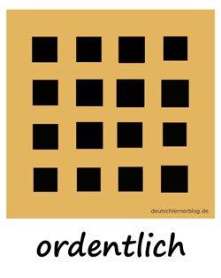 ordentlich - Adjektive - Bilder - Wortschatz Bilder - Wortschatzbilder - Bilderlexikon - Vokabeln mit Bildern