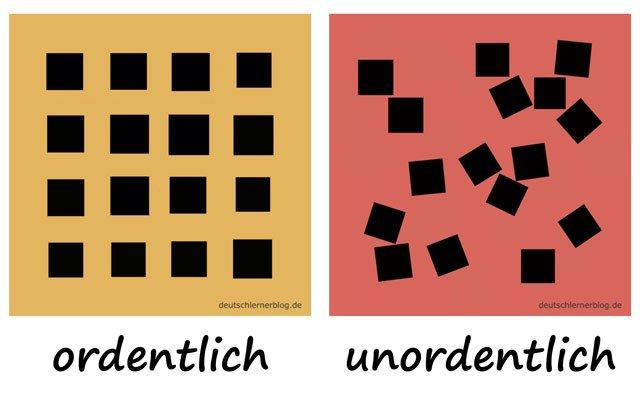 Bilderlexikon Adjektive - Adjektive lernen - Wortschatzbilder - Wortschatz Adjektive - Wortschatz mit Bildern - ordentlich - unordentlich