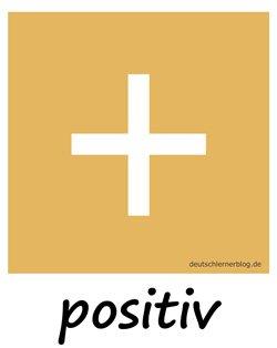 positiv - Adjektive - Bilder - Wortschatz Bilder - Wortschatzbilder - Bilderlexikon - Vokabeln mit Bildern