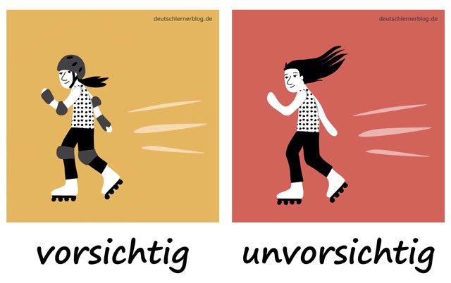 Bilderlexikon Adjektive - Adjektive lernen - Wortschatzbilder - Wortschatz Adjektive - Wortschatz mit Bildern - vorsichtig - unvorsichtig