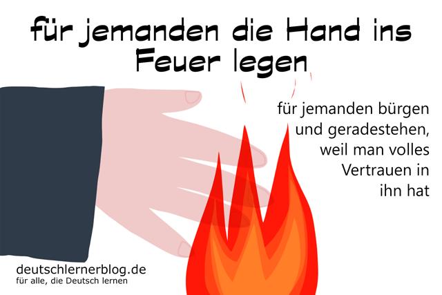 die Hand ins Feuer legen - Redewendungen Bilder - Wortschatz Bilder - Deutsch lernen - Deutschlernerblog