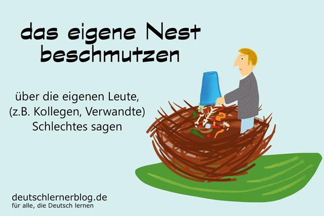 Nestbeschmutzer - das eigene Nest beschmutzen Redewendungen Bilder - Wortschatz Bilder - Deutsch lernen - Deutschlernerblog
