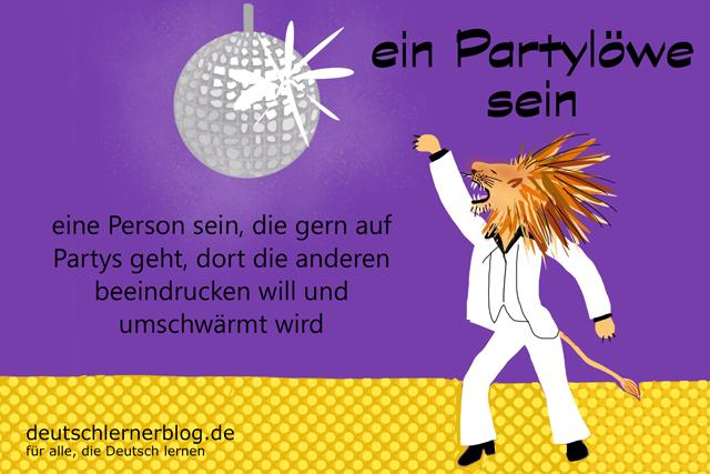 Partylöwe - ein Partylöwe sein Redewendungen Bilder - Wortschatz Bilder - Deutsch lernen - Deutschlernerblog