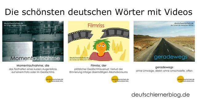besondere deutsche Wörter - Momentaufnahme - Filmriss - geradewegs - schöne deutsche Wörter