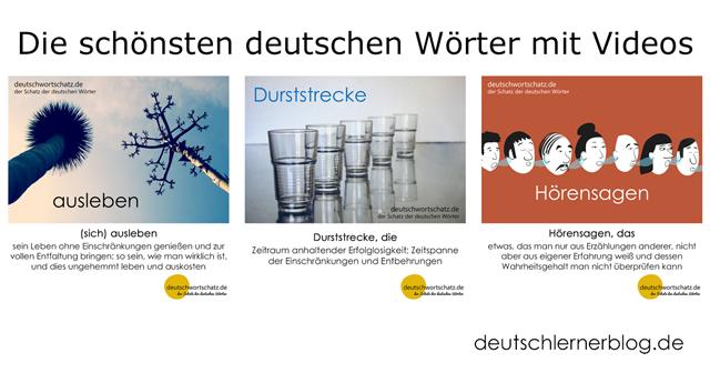 ausleben - Durststrecke - Hörensagen - schöne deutsche Wörter
