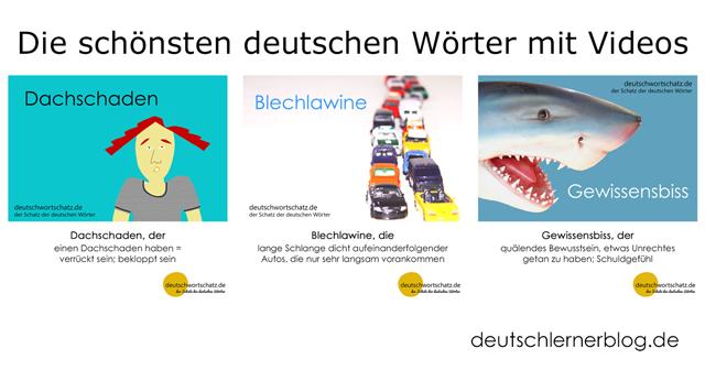 Dachschaden - Blechlawine - Gewissensbiss - schöne deutsche Wörter