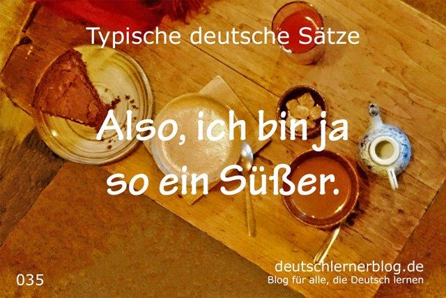 Süß - typische Sätze auf Deutsch - deutsche Sätze - Sätze Deutsch - Sätze auf Deutsch - wichtige Sätze auf Deutsch