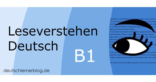 Leseverstehen Deutsch B1 - Leseverstehen B1 - Leseverständnis B1 - Deutsch lesen B1