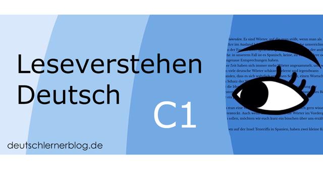 Leseverstehen Deutsch C1 - Leseverstehen C1 - Leseverständnis C1 - Deutsch lesen C1