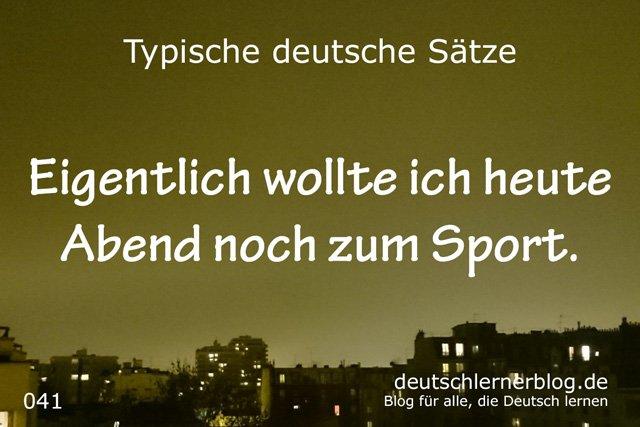 100 typische Sätze auf Deutsch - heute Abend zum Sport