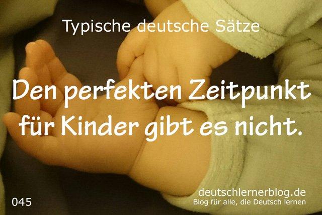 Perfekter Zeitpunkt für Kinder - Zeitpunkt Kinder - Wann Kinder kriegen - 100 typische Sätze auf Deutsch -