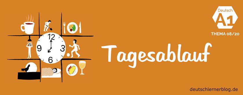 Tagesablauf - Wortschatz - Sätze - Übungen - Deutsch