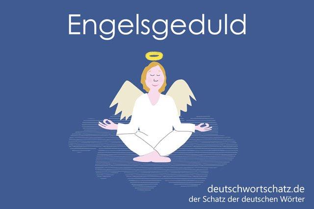 Engelsgeduld Bild Foto - Wörter auf Deutsch