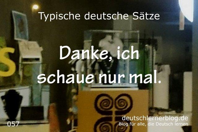 Danke, ich schaue nur mal. - 100 deutsche Sätze