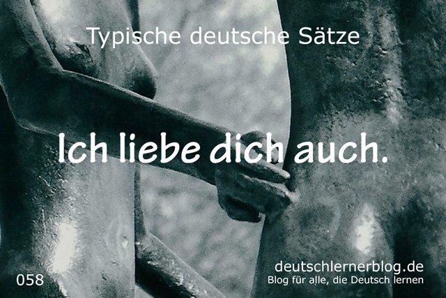 Ich liebe dich auch. - 100 deutsche Sätze
