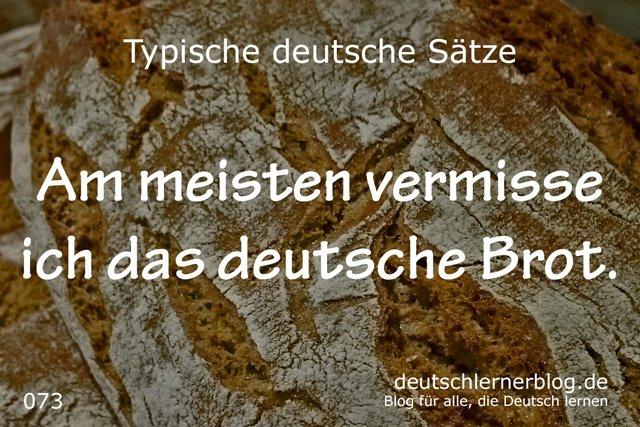 Am meisten vermisse ich das deutsche Brot - deutsche Sätze lernen