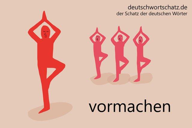 Wörter lernen Deutsch - vormachen