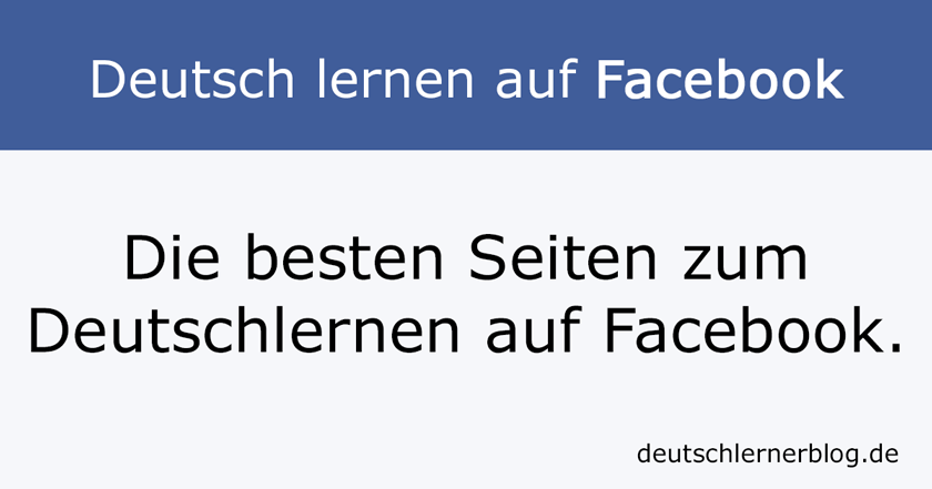 Deutsch lernen auf Facebook - Facebook Deutsch - Learn German Facebook - aprender alemán facebook
