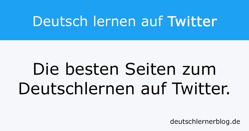 Deutsch lernen auf Twitter - Learn German Twitter