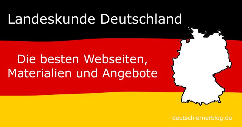 Landeskunde Deutschland - deutsche Landeskunde