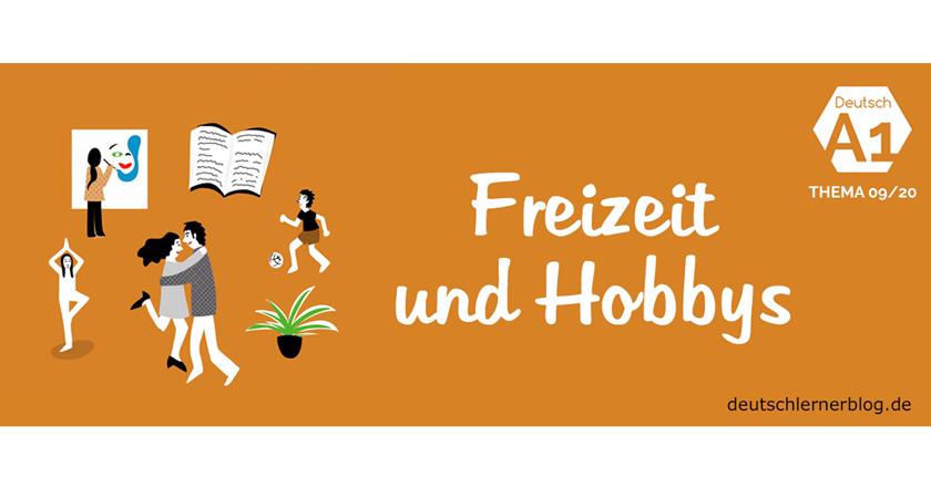 Freizeit und Hobbys - Thema - Deutsch lernen - Wortschatz