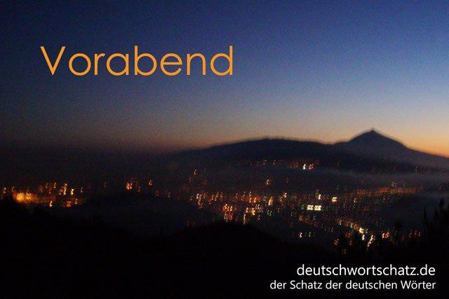 Vorabend - Abend davor - Wortschatz Deutsch