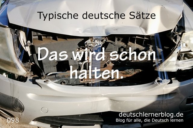 Das wird schon halten - 100 typische Sätze auf Deutsch