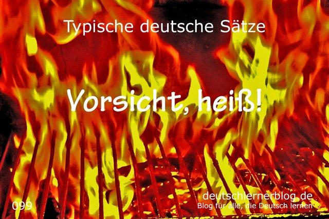 Vorsicht heiß - 100 typische Sätze auf Deutsch