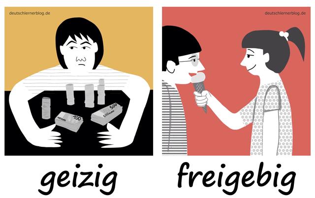 geizig - freigebig - freigiebig - Geiz - Adjektive lernen - 200 wichtigste deutsche Adjektive mit Bildern - Wortschatz mit Bildern