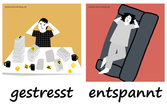 gestresst - entspannt - Stress - Entspannung - Adjektive lernen - 200 wichtigste deutsche Adjektive mit Bildern - Wortschatz mit Bildern