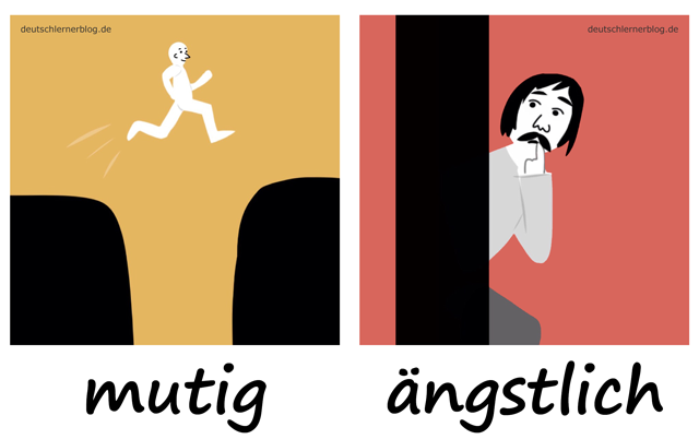 mutig - ängstlich - Mut - Angst - Adjektive lernen - 200 wichtigste deutsche Adjektive mit Bildern - Wortschatz mit Bildern