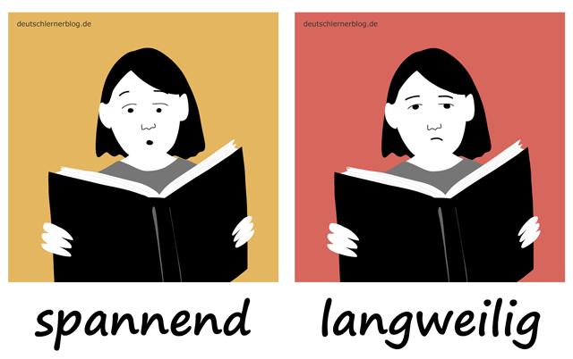 spannend - langweilig - Spannung - Langeweile - Adjektive lernen - 200 wichtigste deutsche Adjektive mit Bildern - Wortschatz mit Bildern
