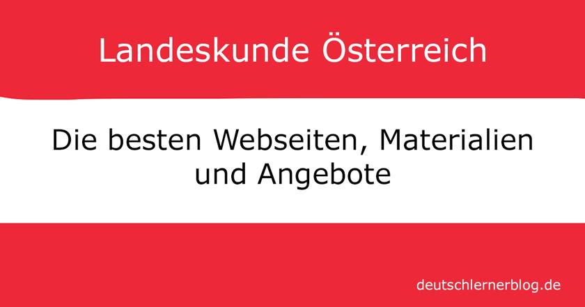 Landeskunde Österreich - Lernmaterialien Landeskunde Österreich - Unterrichtsmaterialien Landeskunde Österreich