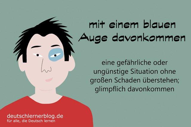 mit einem blauen Auge davonkommen - blaues Auge - Redewendungen - Redensarten