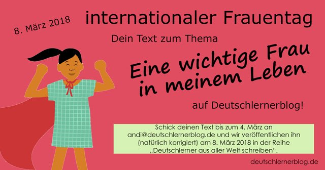 Text zum Weltfrauentag 2018 - eine wichtige Frau