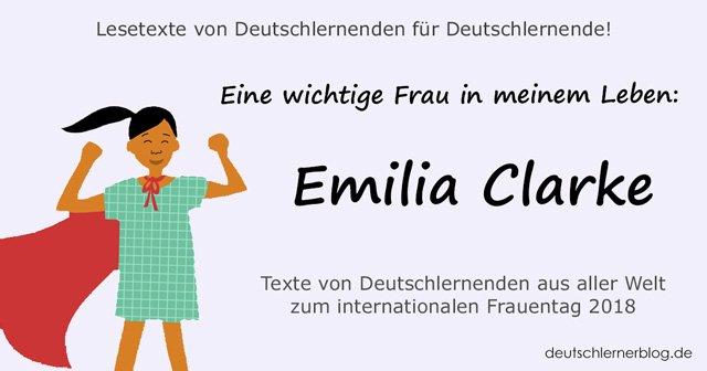 Emilia Clarke - internationaler Frauentag - Weltfrauentag - eine wichtige Frau in meinem Leben