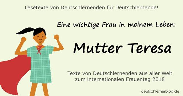 Mutter Teresa - internationaler Frauentag - Weltfrauentag - eine wichtige Frau in meinem Leben