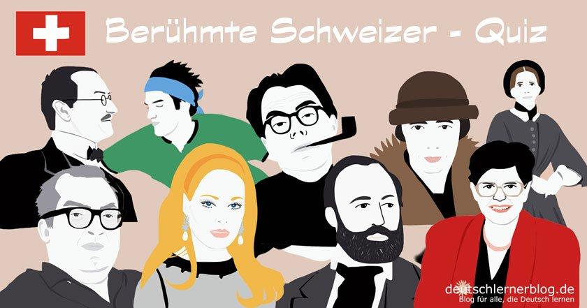 berühmte Schweizer - große Schweizer - bekannte Schweizer