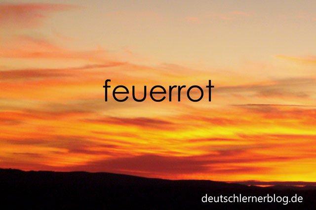 feuerrot - Abendhimmel - zusammengesetzte Adjektive