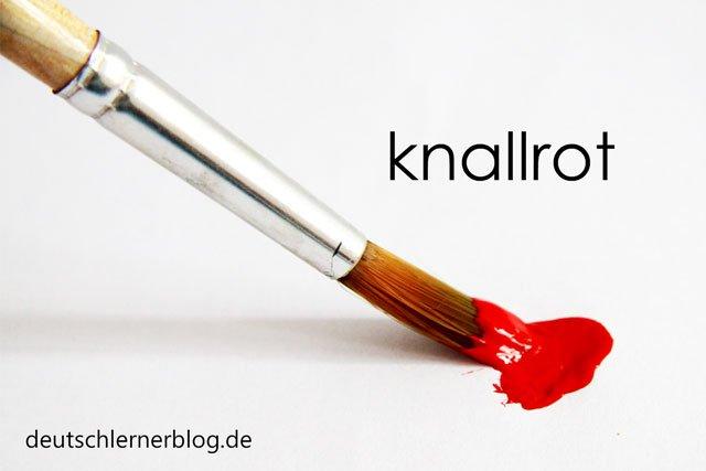 knallrot - zusammengesetzte Adjektive