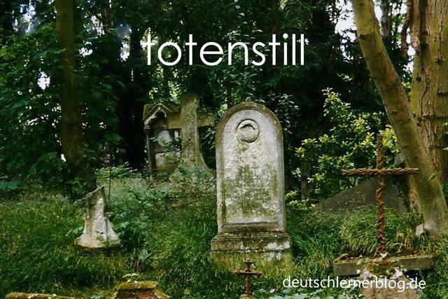 totenstill - Totenstille