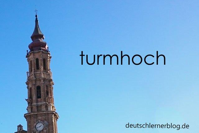 turmhoch