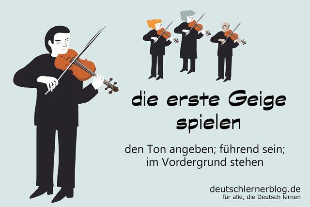 die erste Geige spielen