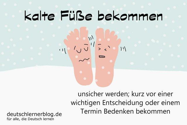 kalte Füße bekommen - Redewendungen und Redensarten / 85