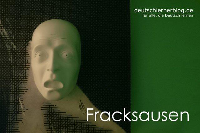 Fracksausen - deutsche Krankheiten und Leiden