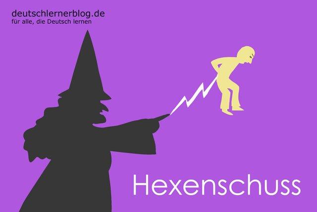 Hexenschuss - deutsche Krankheiten und Leiden