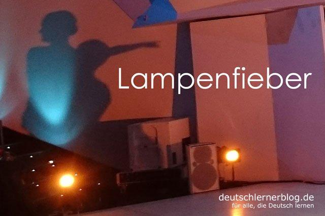 Lampenfieber - deutsche Krankheiten und Leiden