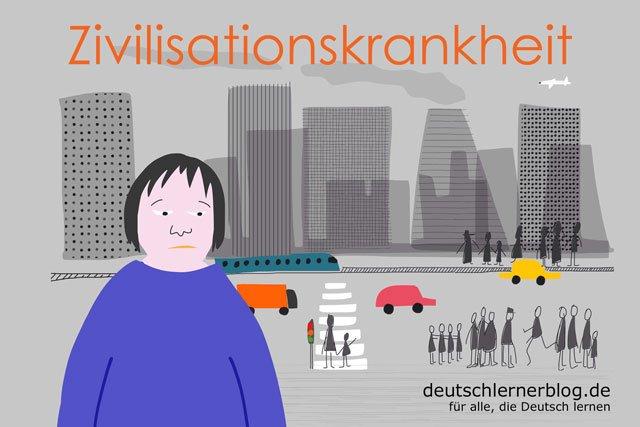 Zivilisationskrankheit - deutsche Krankheiten und Leiden