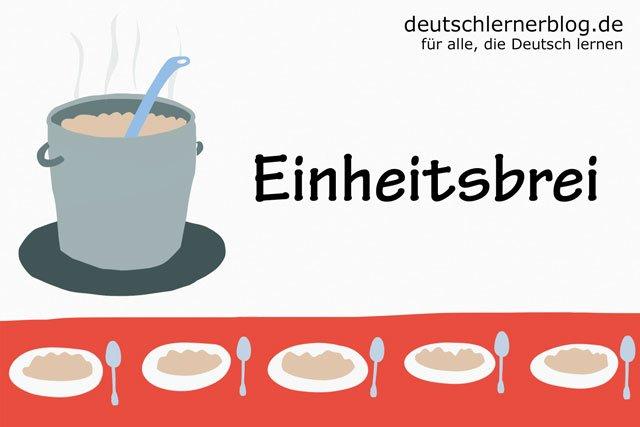 Einheitsbrei - deutsche Küche - deutsches Essen - deutsche Rezepte - deutsche Speisen