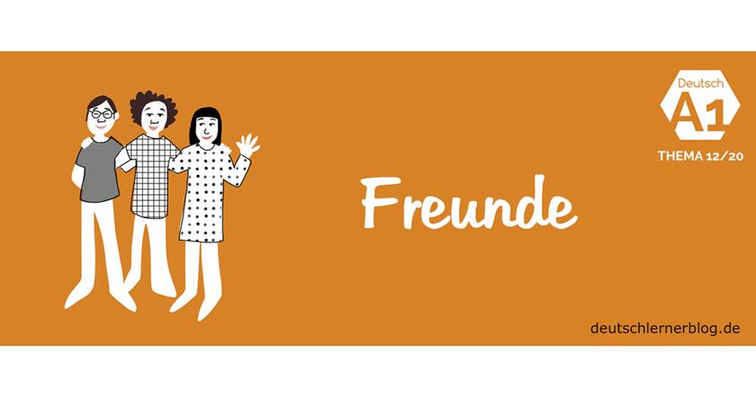 Freunde und Freundschaft - Verabredungen - sich verabreden - Vorschläge machen